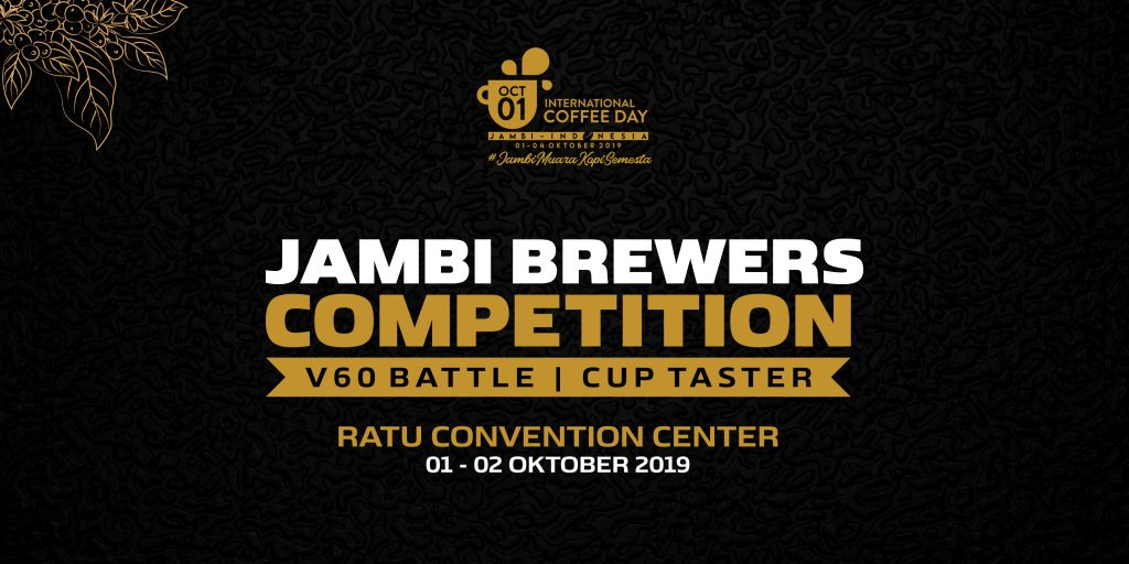 Jambi Brewers Competition - International Coffee Day 2019